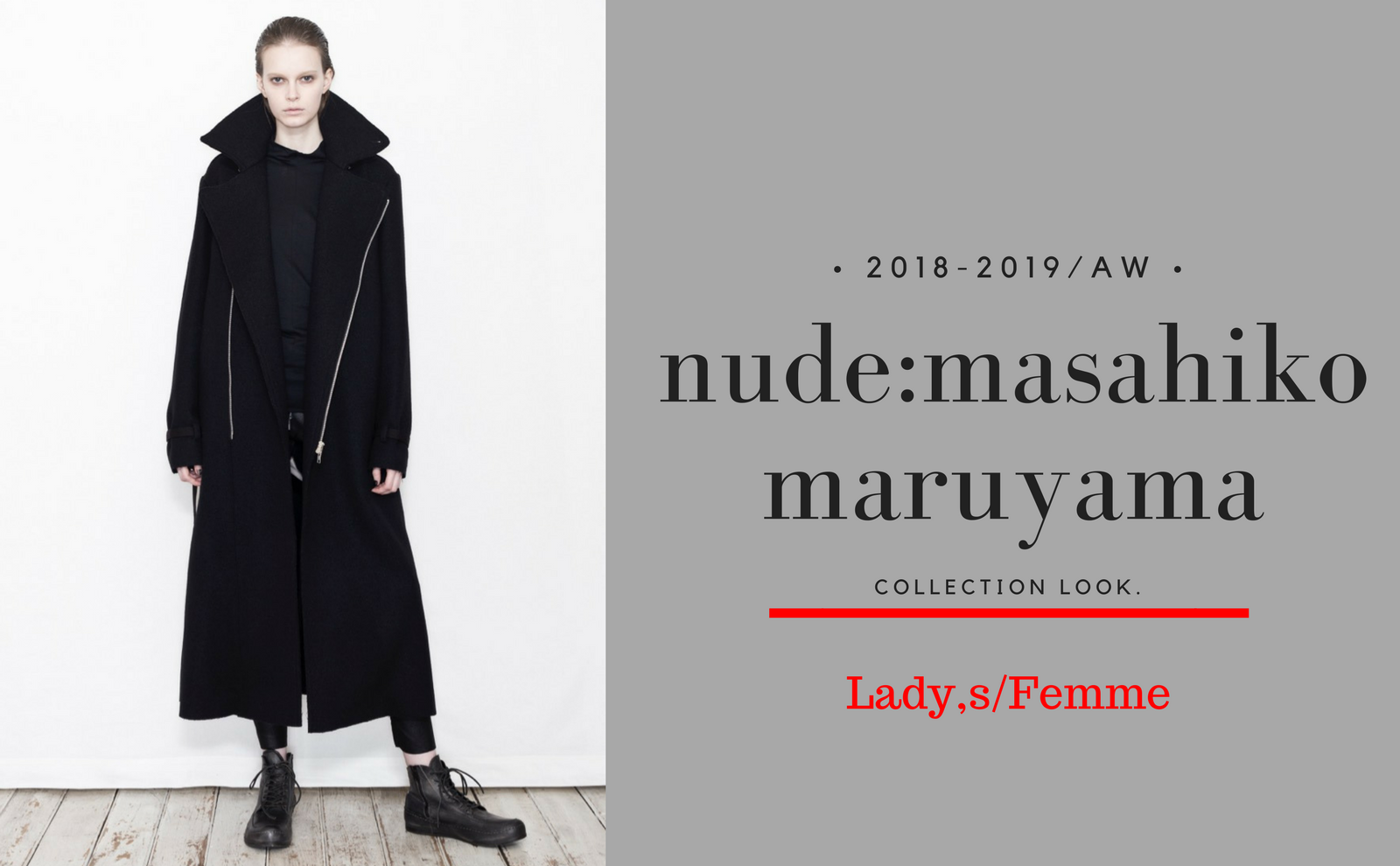 nude:masahiko maruyama.2018-2019AW/Collection Look./Lady,s・Femme